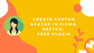 Create Custom Avatar in Figma, Sketch: Free Plugin