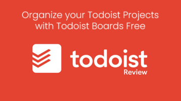 Organize your Todoist Projects with Todoist Boards Free