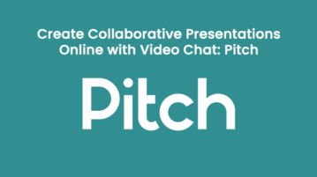 Create Collaborative Presentations Online with Video Chat: Pitch