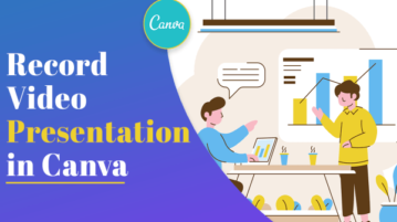 How to Record Video Presentation in Canva with Voice-over?
