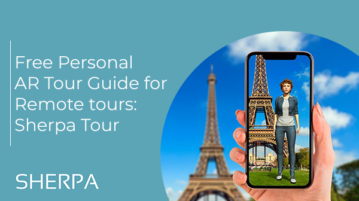 Free Personal AR Tour Guide for Remote tours: Sherpa Tour