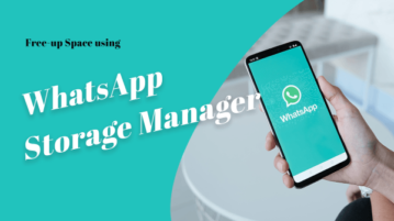 How to Use WhatsApp Storage Manager to Free Up Space?