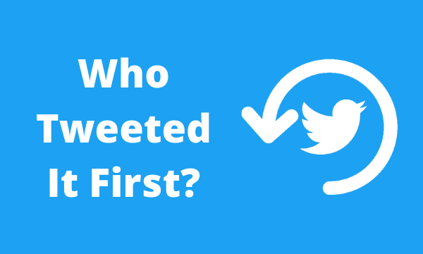 Find Out Very First Mention of a Word or Link on Twitter