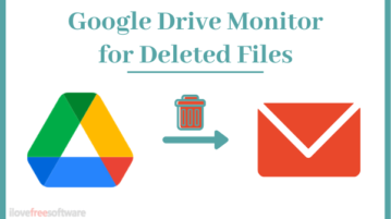 Get Email Notification When Files are Deleted From Your Google Drive?