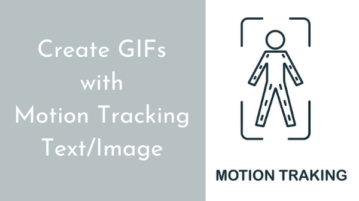 How to Create GIF with Motion Tracking Text or Image?