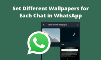 How to Set Different Wallpapers for Each Chat in WhatsApp?