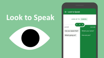 Free Look to Speak App by Google to Talk with Your Eyes