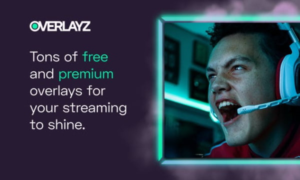 Get Custom Overlays for Twitch, Facebook, YouTube Streaming for Free