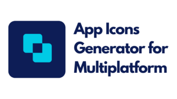 Free App Icons Generator for Android, iOS, Web App, Flutter