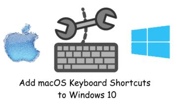 add macOS Style Keyboard Shortcuts to Windows 10