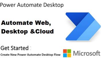 Automate Tasks using Microsoft Power Automate Desktop Software