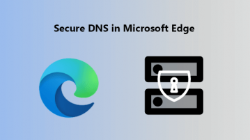 Secure DNS for Browsing Websites in Microsoft Edge