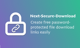 Free Self Hosted File Sharing tool based on GitHub: Next Secure Download