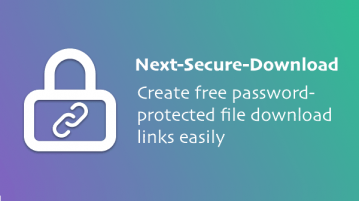 Free Self Hosted File Sharing tool based on GitHub Next Secure Download