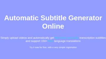 Automatic Subtitle Generator Online with Translation to 150+ Languages