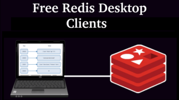 4 Free Redis GUI to Manage Local, Remote Databases