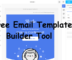 Free Email Template Builder for HubSpot, Mailchimp, Mailgun with Testing