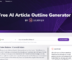 Free Website to Generate Article Outline using AI Free Outline Generator